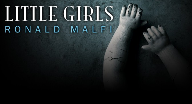 BOOK REVIEW & GIVEAWAY: Little Girls by Ronald Malfi