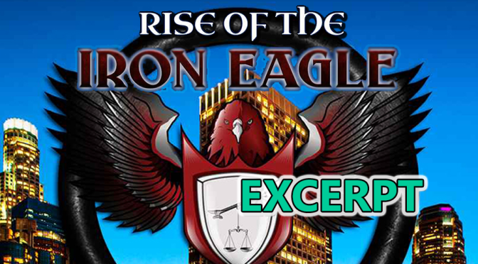 SNEAK PEEK: Rise of the Iron Eagle by Roy A. Teel Excerpt