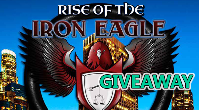 GIVEAWAY: Win a Copy of Rise of the Iron Eagle by Roy A. Teel Jr.
