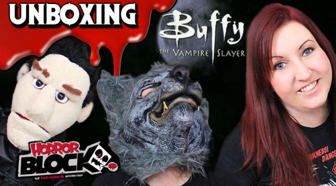 HORROR BLOCK Unboxing: Buffy the Vampire Slayer
