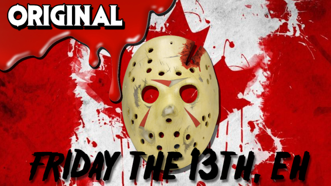I'm a Final Girl! | Friday the 13th Parody Feat. Canadian Jason