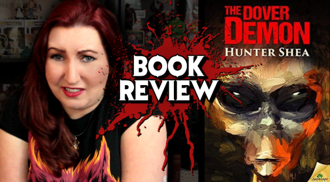 THE DOVER DEMON by Hunter Shea | Horror Book Review & Giveaway (CLOSED)