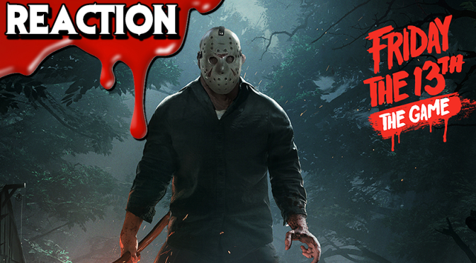 FRIDAY THE 13th: THE GAME Trailer Reaction & Review | Upcoming Horror Game