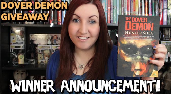 WINNER ANNOUNCEMENT | Dover Demon Giveaway