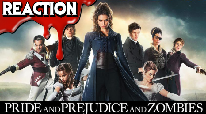 PRIDE PREJUDICE AND ZOMBIES (2016) Trailer Reaction & Review | Upcoming Horror Movie