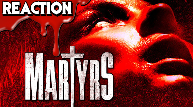 MARTYRS (2016) | Trailer Reaction & Review – Upcoming Horror Movie Remake