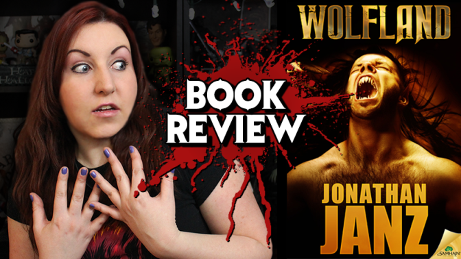 WOLF LAND (2015) | Book Review – Horror Novel