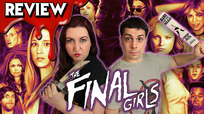 THE FINAL GIRLS (2015) | Horror Movie Review – Horror Addicts